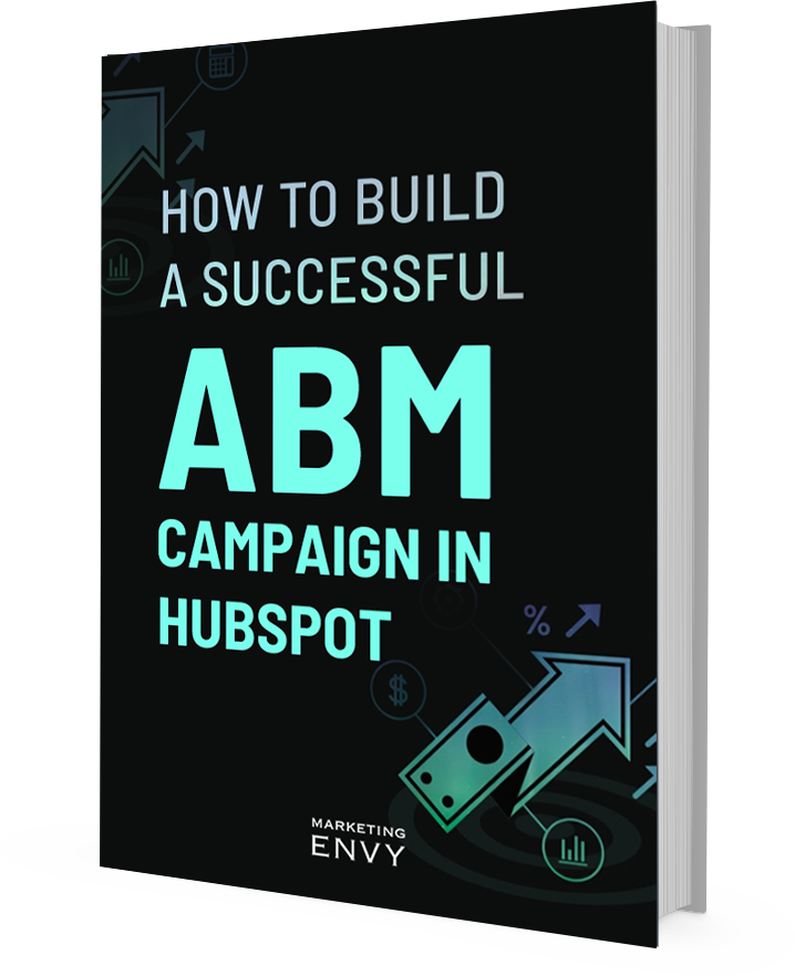 How to Build a Successful ABM Campaign in HubSpot