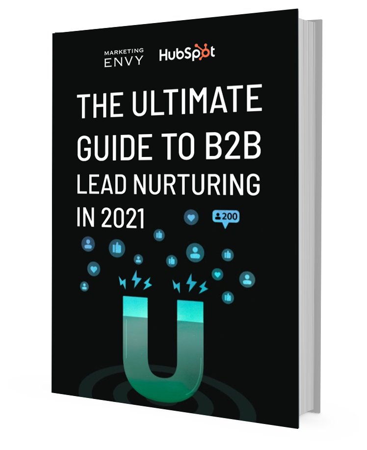 The ultimate Guide to B2B  Lead Nurturing  in 2021
